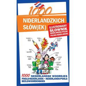 1000 Niderlandzkich Słówek. Ilustrowany Słownik Niderlandzko-Polsko-Niderlandzki
