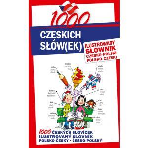 1000 Czeskich Słów(ek). Ilustrowany Słownik Czesko-Polski Polsko-Czeski