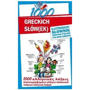 1000 Greckich Słówek. Ilustrowany Słownik Grecko-Polsko-Grecki