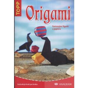 Origami. Fantazyjne figurki z papieru