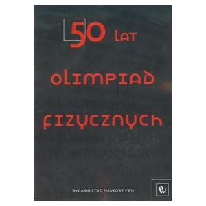 50 lat Olimpiad Fizycznych