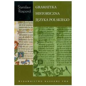 Gramatyka Historyczna Języka Polskiego z Ćwiczeniami