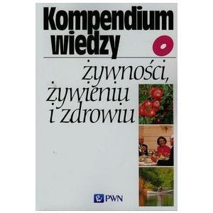 Kompendium Wiedzy o Żywności i Żywieniu