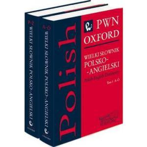 Wielki Słownik Polsko-Angielski PWN-Oxford. Tomy 1-2
