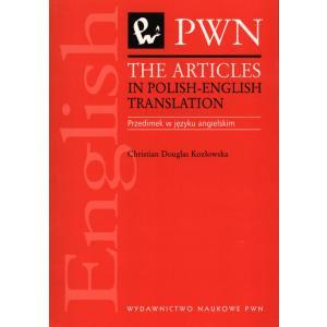 The Articles In Polish-English Translation. Przedimek w Języku Angielskim