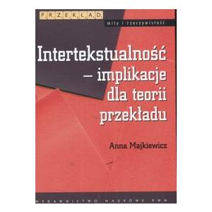 Intertekstualność - Implikacje Dla Teorii Przekładu.