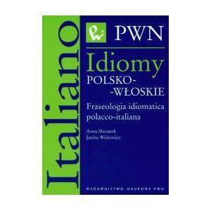 Idiomy Polsko-Włoskie. Fraseologia Idiomatica