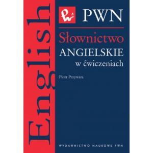 Słownictwo Angielskie w Ćwiczeniach