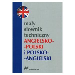 Mały Słownik Techniczny Angielsko-Polski-Angielski