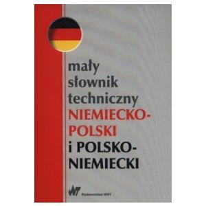 Mały Słownik Techniczny Niemiecko-Polsko-Niemiecki