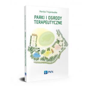 Parki i ogrody terapeutyczne