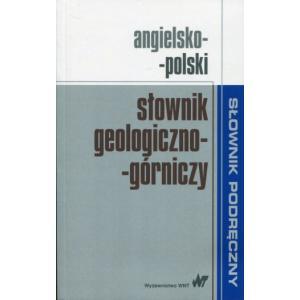 Podręczny Słownik Geologiczno-Górniczy Angielsko-Polski