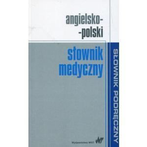Podręczny Słownik Medyczny Angielsko-Polski