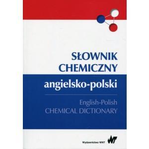 Słownik Chemiczny Angielsko-Polski. English-Polish Chemical Dictionary