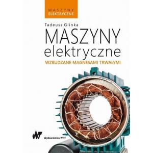 Maszyny elektryczne. Maszyny elektryczne wzbudzane magnesami trwałymi