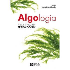 Algologia. Praktyczny Przewodnik