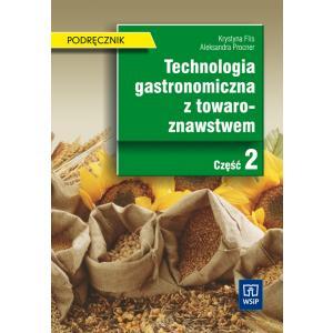 Technologia gastronomiczna z towaroznawstwem cz. 2