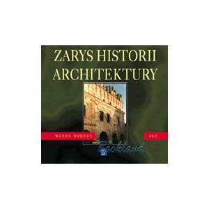 Dokumentacja Budowlana Część 2. Zarys Historii Architektury. Podręcznik. Technikum