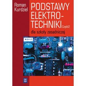 Podstawy Elektrotechniki Część 2. Zasadnicza Szkoła Zawodowa