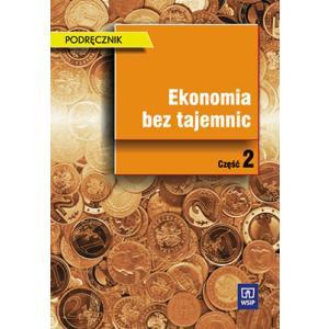 Ekonomia Bez Tajemnic Część 2. Podręcznik