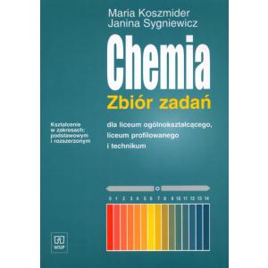 Chemia Liceum i Technikum zbiór zadań zakres podstawowy + rozszerzony (Koszmider)