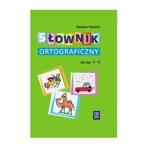 Słownik Ortograficzny Dla Klas 4-6
