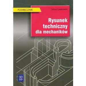 Rysunek Techniczny Dla Mechaników. Podręcznik