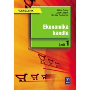 Ekonomika Handlu Część 1. Podręcznik