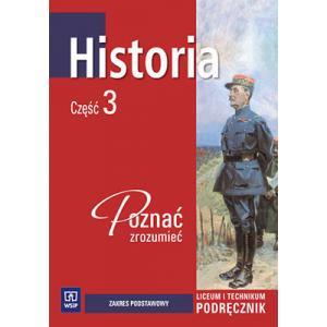 Historia. Podręcznik. Część 3. Liceum i Technikum. Kształcenie w Zakresie Podstawowym