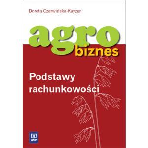 Agrobiznes. Podstawy rachunkowości