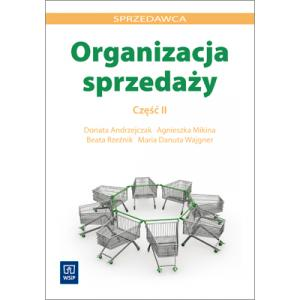 Organizacja Sprzedaży Część 2. Podręcznik