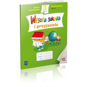 Wesoła Szkoła i Przyjaciele. Ćwiczymy Pisanie. Klasa 3 Część 4.