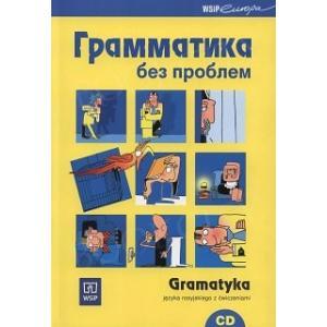 Gramatyka Bez Problemu Język Rosyjski +CD