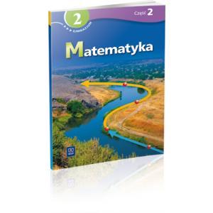 Matematyka. Podręcznik z Ćwiczeniami. Klasa 2 Część 2. Gimnazjum Specjalne