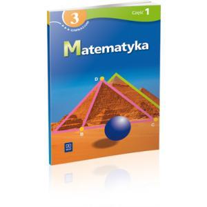 Matematyka. Podręcznik z Ćwiczeniami. Klasa 3 Część 1. Gimnazjum Specjalne