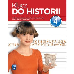 Klucz do Historii. Ćwiczenia (Do Wersji Wieloletniej). Klasa 4. Szkoła Podstawowa