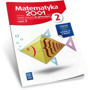 Matematyka 2001. Ćwiczenia z Dostępem do Zasobów WSiPnet. Klasa 2 Część 2. Gimnazjum