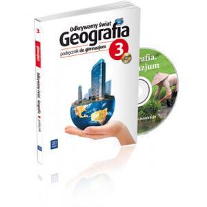 Odkrywamy Świat. Geografia. Podręcznik + CD. Część 3. Gimnazjum