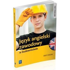 Język Angielski Zawodowy w Budownictwie. Ćwiczenia