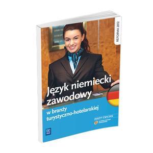 Język Niemiecki Zawodowy w Branży Turystyczno-Hotelarskiej. Ćwiczenia