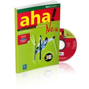 Aha! Neu 3B. Kurs Podstawowy. Podręcznik z Ćwiczeniami + E-book