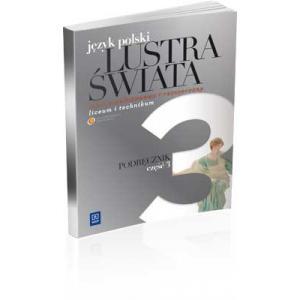 Lustra świata Liceum kl. 2 cz. 3 zakres podstawowy + rozszerzony podręcznik wyd. 2013