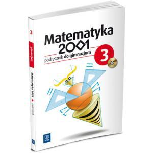 Matematyka 2001. Podręcznik + CD. Klasa 3. Gimnazjum