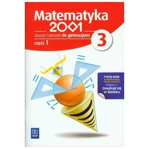 Matematyka 2001. Ćwiczenia. Klasa 3 Część 1. Gimnazjum