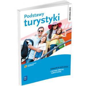 Podstawy Turystyki. Podręcznik Do Nauki Zawodu Technik Obsługi Turystycznej