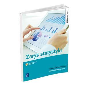 Zarys Statystyki. Podręcznik do Nauczania Zawodów  z Branży Ekonomicznej