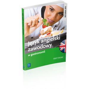 Język Angielski Zawodowy w Gastronomii. Ćwiczenia