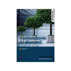 Wprowadzenie do Ekonomii. Podręcznik do Nauki Zawodu Branża Ekonomiczna