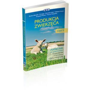 Produkcja zwierzęca cz. 2 Podręcznik do nauki zawodu technik rolnik wyd. 2013