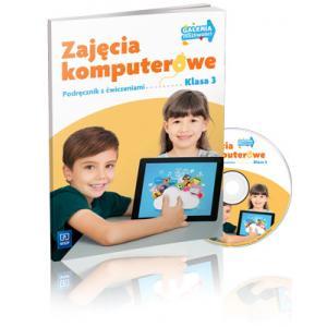Zajęcia Komputerowe. Podręcznik z Ćwiczeniami. Klasa 3. Szkoła Podstawowa